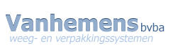 VANHEMENS BVBA - Weighing Systems - Packaging Systems - Excellent Service - Professional quality - Filling Machines - Closing Machines - Form Processors - Supplier for different industries